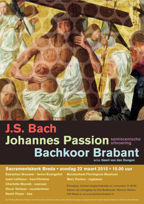 Flyer Bachkoor Brabant Johannes Passion 2015