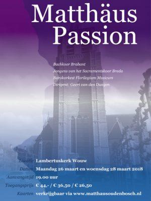 Matthäus Passion Bachkoor Brabant Wouw (Oudenbosch)